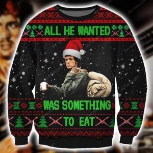 All He Wanted Was Something To Eat Ugly Christmas Sweatshirt